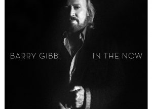 Columbia Records Announces Legendary Singer/Songwriter/Producer Barry Gibb To Release First Solo Album Involving New Material 'In The Now' On October 7; Available For Pre-Order Today (PRNewsFoto/Columbia Records)